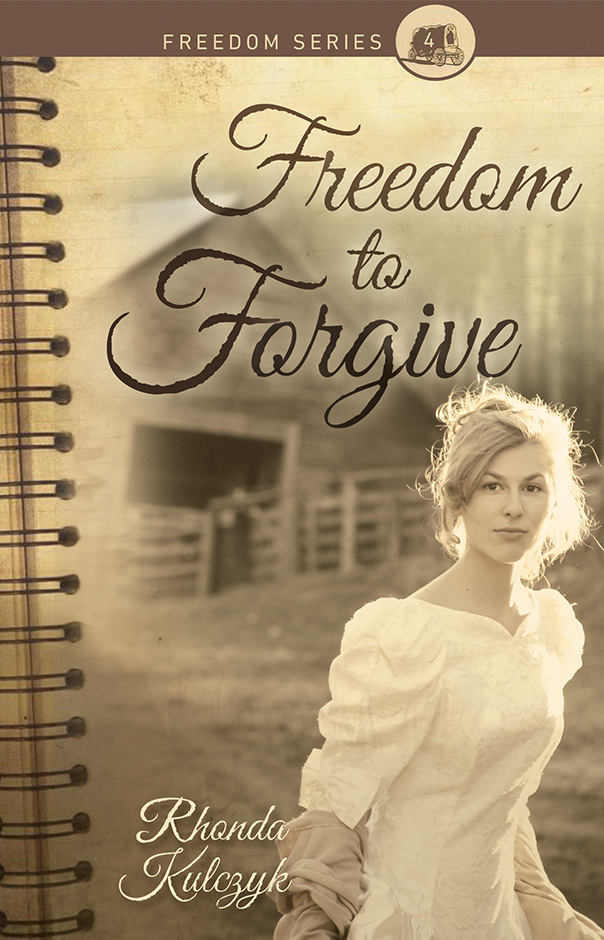 Freedom to Forgive | Rhonda Kulczyk