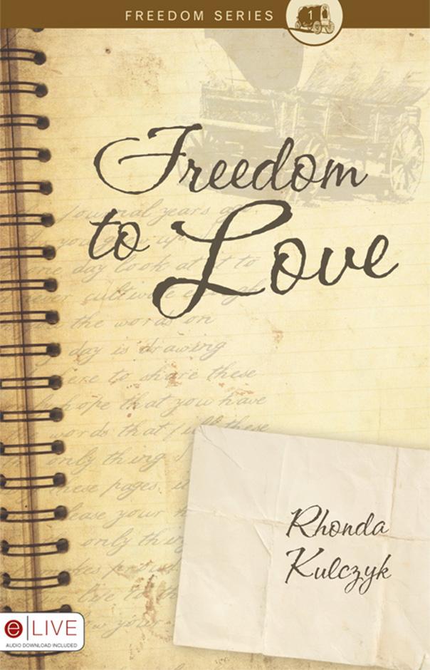 Freedom to Love | Rhonda Kulczyk