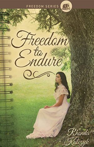 Freedom to Endure | Rhonda Kulczyk