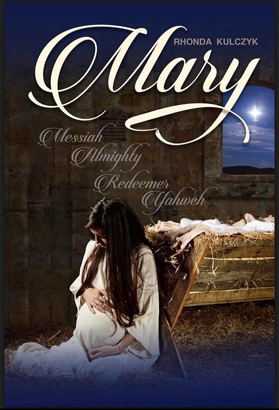 Mary: Messiah, Almighty, Redeemer, Yahweh