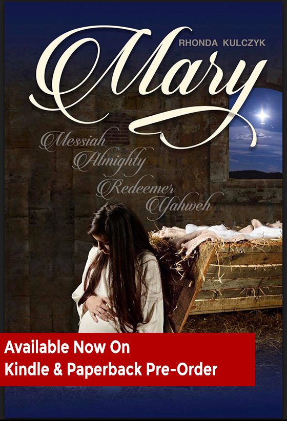 Mary: Messiah, Almighty Redeemer, Yahweh